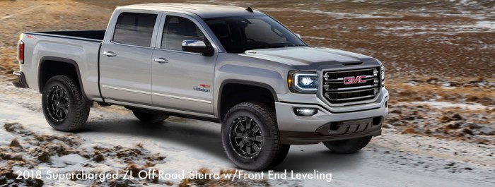 2018 Supercharged ZL Off-Road Sierra w/Front End Leveling