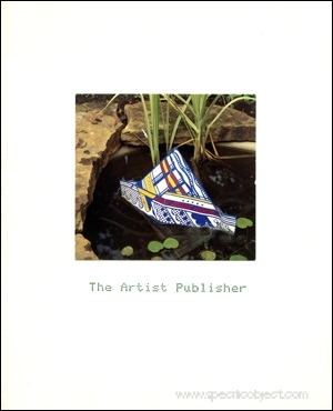 The Artist Publisher : A Survey by Coracle Press