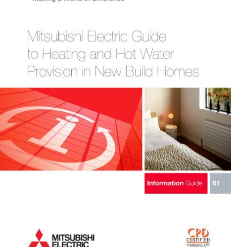 CPD Guide to new-build heating and hot water provision