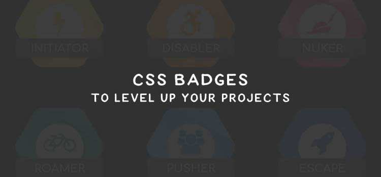 CSS Badges to Level Up Your Projects