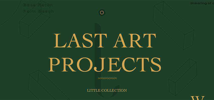 Last Art Projects