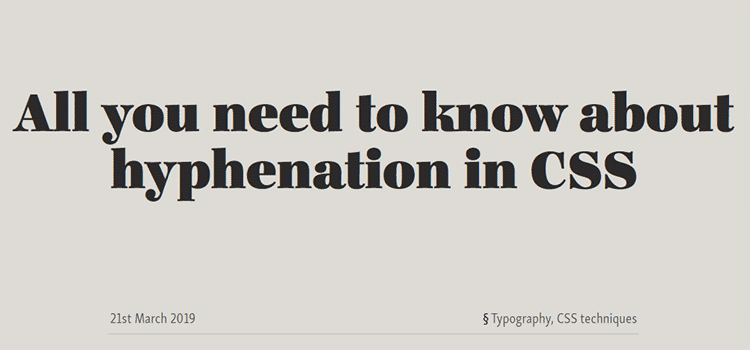 All you need to know about hyphenation in CSS