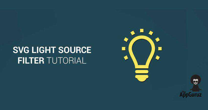 SVG Light Source Filter Tutorial SVG Filter Tutorial