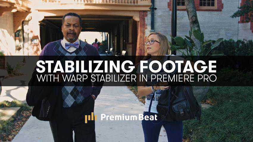 Using Warp Stabilizer for Shaky Footage in Premiere Pro