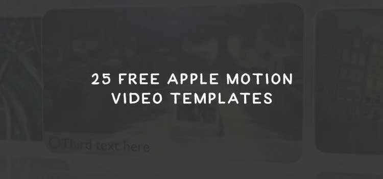 25 Free Apple Motion Templates for Videographers