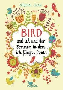 chan-crystal-bird-und-ich-und-der-sommer-in-dem-ich-fliegen-lernte