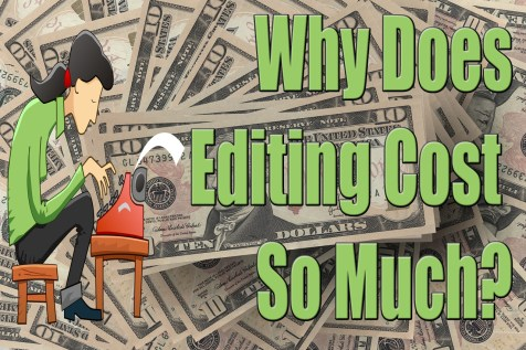Why Does Editing Cost So Much?