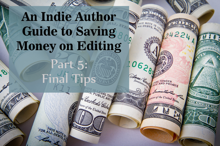 saving money on editing