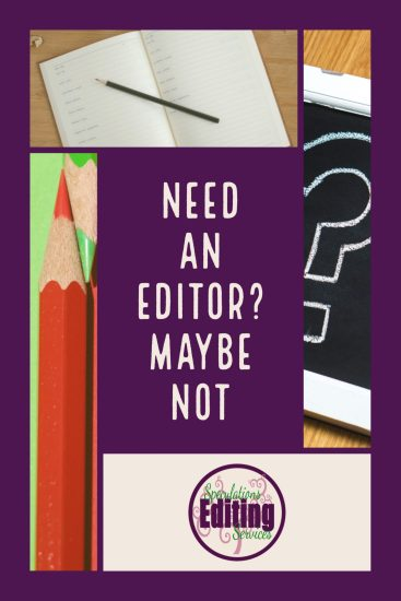 Need an Editor? Maybe Not