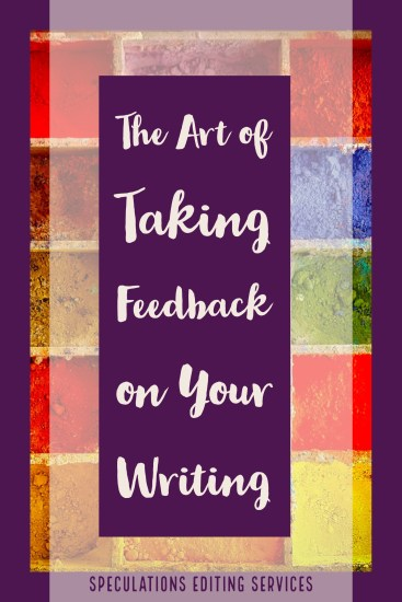 The Art of Taking Feedback on Your Writing