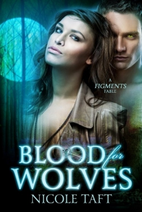 Blood for Wolves by Nicole Taft ebookmediumtemp