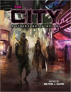 the city cyberpunk anthology