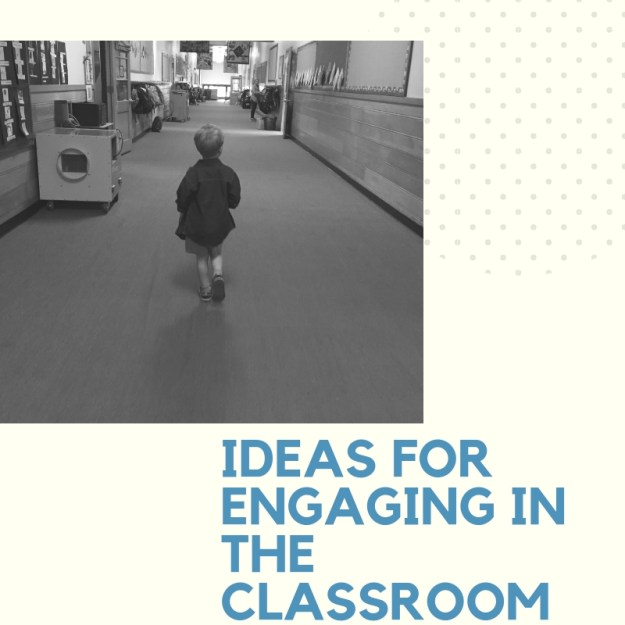 Ideas for engaging in the classroom