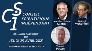 Réunion publique n°4 du Conseil scientifique indépendant (CSI) du 29/04/2021