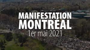 MARCHE ANTI MESURES SANITAIRES – MONTRÉAL 1er MAI 2021