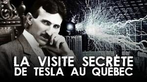 LA VISITE SECRÈTE DE TESLA AU QUÉBEC – AVEC KEN PEREIRA
