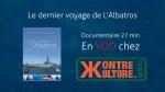 Le dernier voyage de l'Albatros – Bande annonce