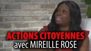 ACTIONS CITOYENNES – ENTREVUE AVEC LA MILITANTE MIREILLE ROSE