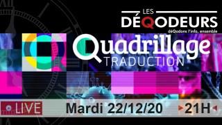 Quadrillage Traduction – L'invité du 22/12/2020