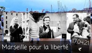 Marseille pour la liberté 🕊 avec Louis Fouché, Salim Laïbi, Chloé F. 17.04.21