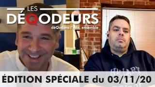 Édition spéciale – Alexis, Dan et les DéQodeurs (03/11/2020)