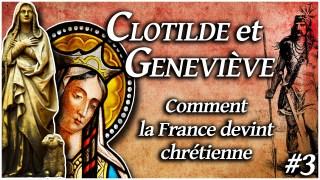 Femmes d'Histoire : Clotilde et Geneviève les chrétiennes