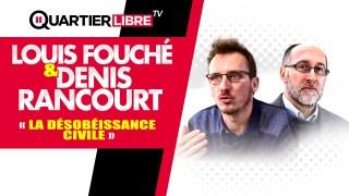 Une seule solution : La DÉSOBÉISSANCE CIVILE – Louis Fouché & Denis Rancourt
