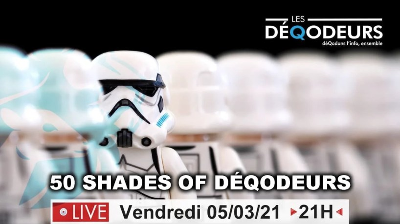 50 shades of DéQodeurs (live du 5 mars)