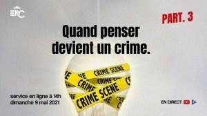 CARLOS NORBAL – QUAND PENSER DEVIENT UN CRIME (3ème PARTIE)