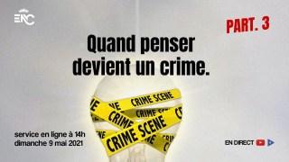 CARLOS NORBAL & CIE – QUAND PENSER DEVIENT UN CRIME 3ème PARTIE