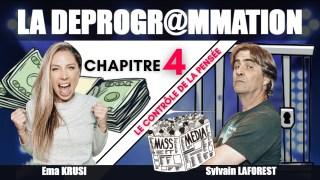 """La Déprogrammation – Chapitre 4 – """"LE CONTRÔLE DE LA PENSÉE"""""""