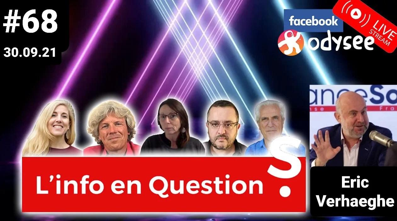 L'info en QuestionS #68 avec Éric Verhaeghe, du média « Le Courrier des Stratèges » – 30.09.21