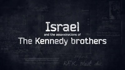 Israel and the Assassinations of The Kennedy brothers