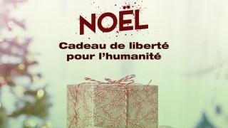 NOËL – CADEAU DE LIBERTÉ POUR L'HUMANITÉ – CARLOS NORBAL