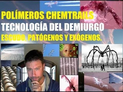 Polímeros en los Chemtrails/Estelas Químicas, y Morguellons: Tecnología Transhumanista Demiúrgica