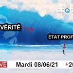 Le Tsunami de la Vérité – 08/06/2021