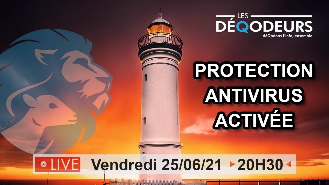 Protection antivirus activée – 25 06 2021
