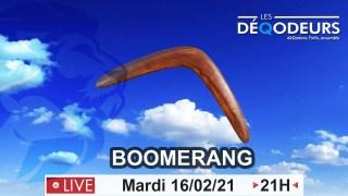 BOOMERANG – (live du 16 février)