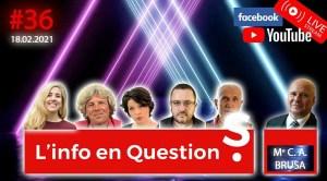 L'info en QuestionS #36 – LIVE avec Carlo BRUSA du 18.02.21