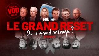 Le Grand Reset… ou le grand ménage ? – Épisode 2 : « Great Reset et santé »