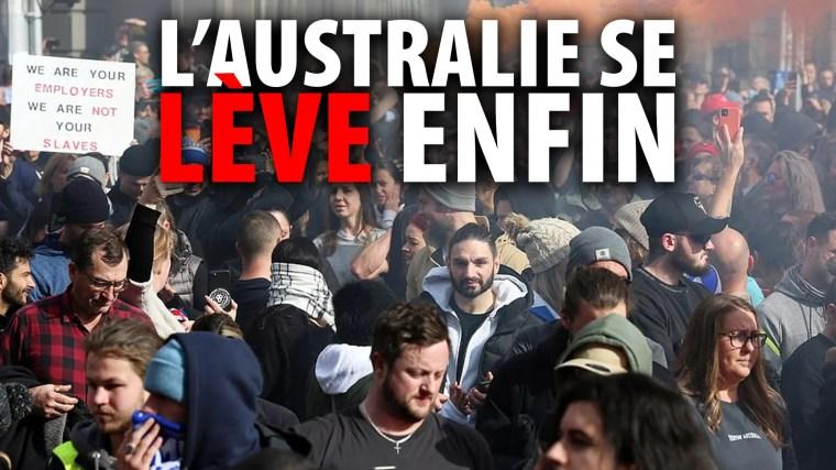 CONFINEMENT SANS FONDEMENT: L'AUSTRALIE SE LÈVE ENFIN!