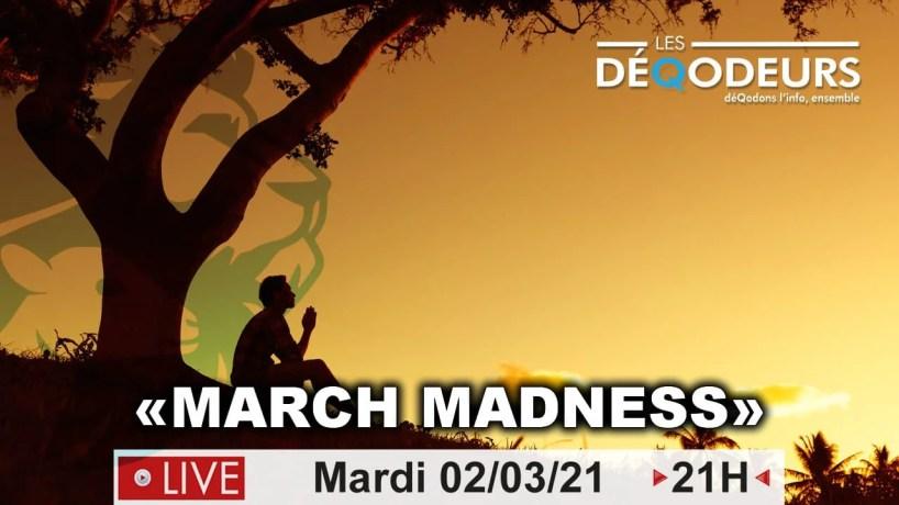 MARCH MADNESS – REVUE DE PRESSE 2 MARS