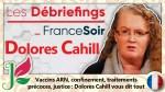 Dolores Cahill : Vaccins, confinement, traitements et justice !