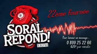 Soral répond… sur ERFM ! – Vingt-deuxième fournée !