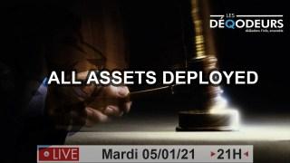 Pre-Révélations… On y arrive ! Partie 1: All Assets Deployed