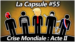 La Capsule #55 – Crise Mondiale : Acte II