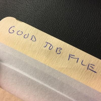 "Start Your Own ""Good Job File"""