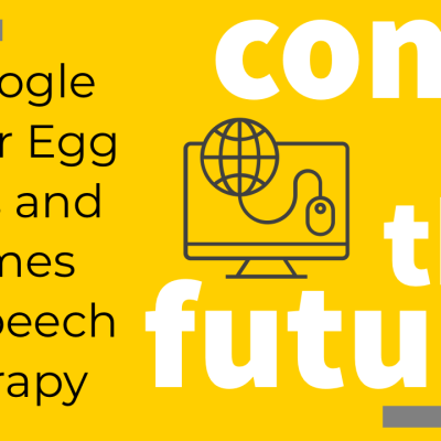 5 Google Easter Egg Tools and Games for Speech Therapy