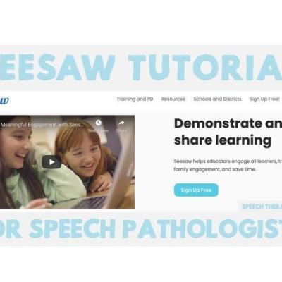 Seesaw Tutorial for Speech Pathologists