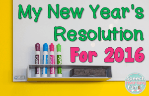 Speech Therapy Fun: New Year's Resolution